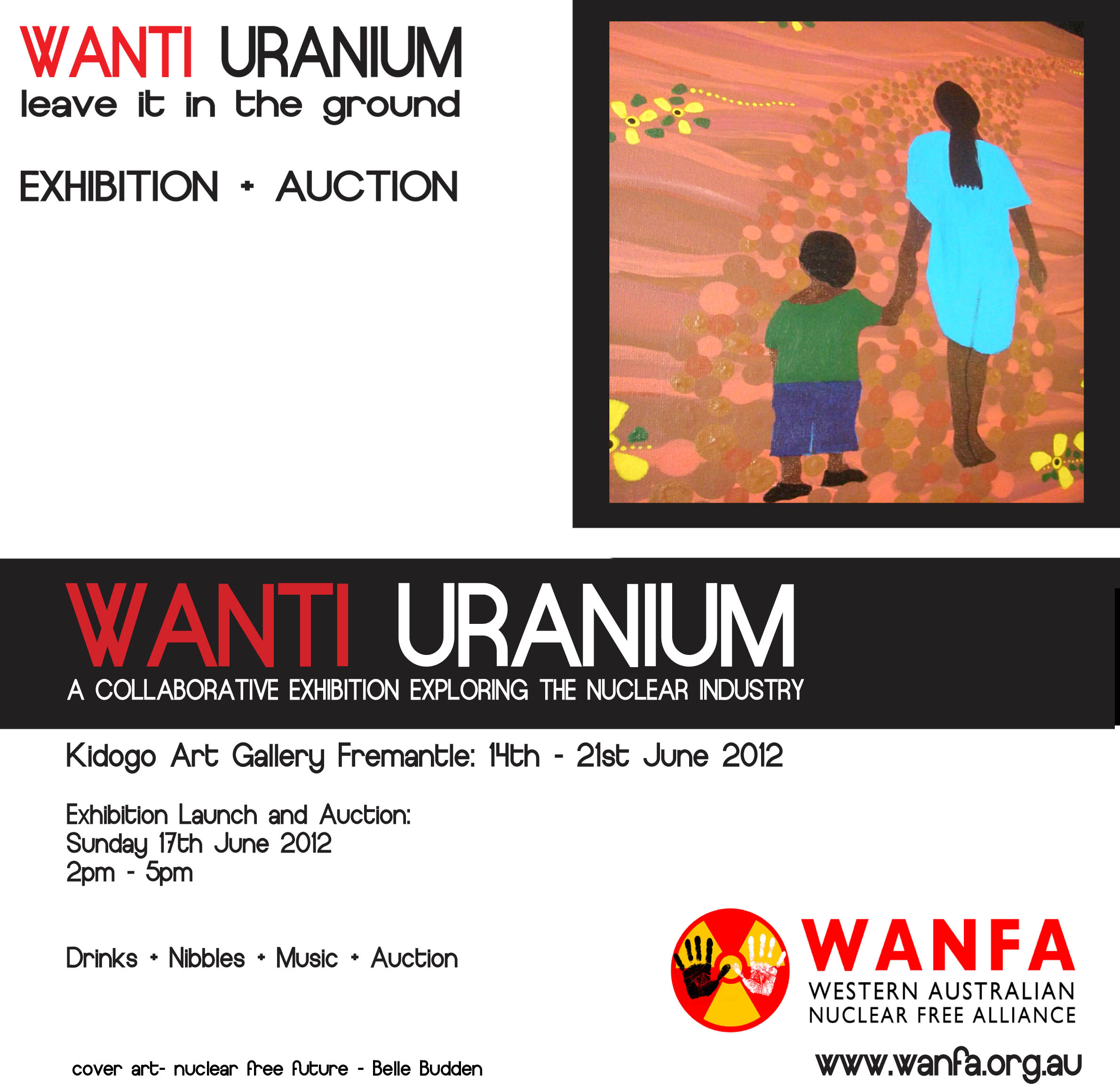 WANTI URANIUM art exhibition + auction SUNDAY 17th JUNE ...